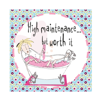 Funny Birthday Card - HIGH MAINTENANCE But WORTH IT - DIVA Birthday Card - HUMOROUS Birthday GREETING Card - Birthday Card for WIFE - Sister - FRIEND