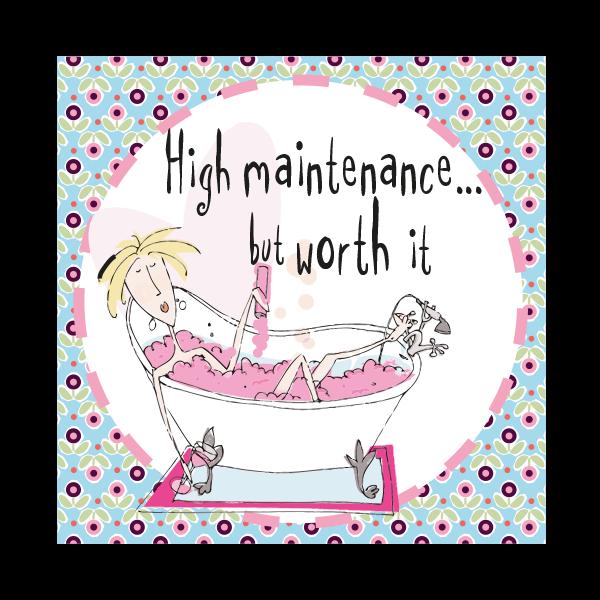 Funny Birthday Card - HIGH MAINTENANCE But WORTH IT - DIVA Birthday Card -