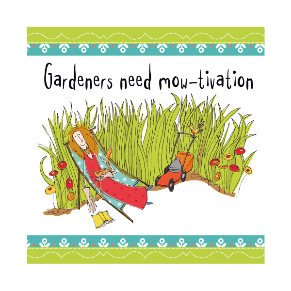 Gardening Birthday Cards Gardeners Need Mo Tivation