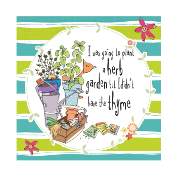 Gardening Birthday Cards - I Was Going TO Plant A Herb GARDEN - FUNNY Gardening Birthday CARD - Garden THEMED Birthday WISHES - Birthday CARD FRIEND