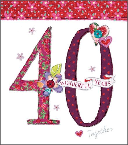 Ruby 40th Wedding Anniversary Cards - 40 WONDERFUL Years - RUBY Anniversary
