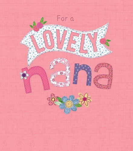 Birthday Card - FOR A Lovely NANA - Cute BIRTHDAY Card For NAN - SPARKLY Bi