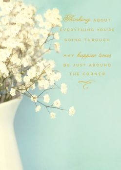 Thinking Of You Card - INSPIRATIONAL Greeting Card - MAY Happier TIMES Be Just AROUND The Corner - Friendship CARD