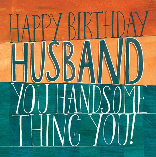Husband Birthday Cards - YOU Handsome THING - HAPPY BIRTHDAY Card For HUSBA