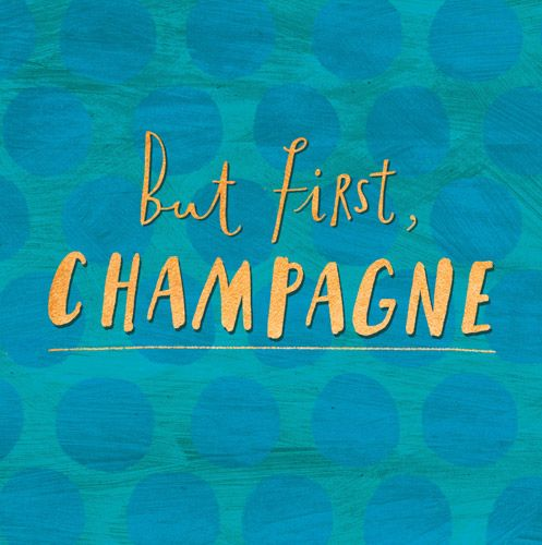 Congratulations Cards - CHAMPAGNE Cards - BUT First CHAMPAGNE - Champagne C