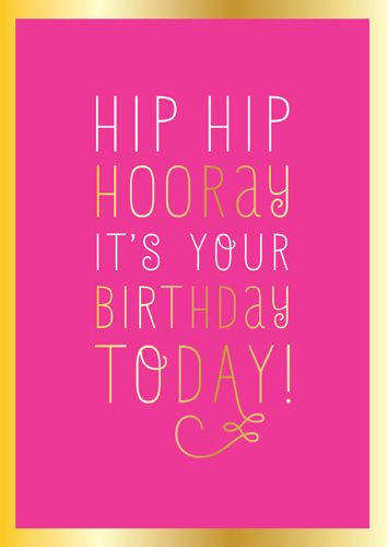 Birthday Cards For Girls - PINK & Gold FOIL Card - HIP HIP Hooray - BIRTHDA
