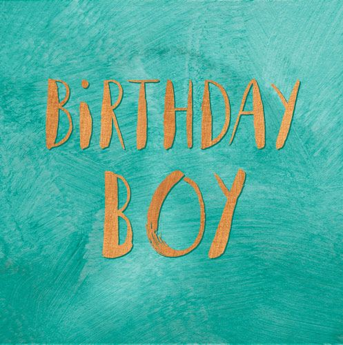 BIRTHDAY BOY. MALE Happy Birthday Greeting Card.