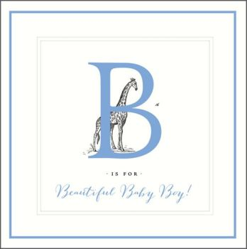 New Baby Boy Cards - B IS FOR Beautiful Baby BOY - New Baby CARDS - Baby BOY Cards - WELCOME Baby BOY Wishes - New BABY Boy GREETING Cards