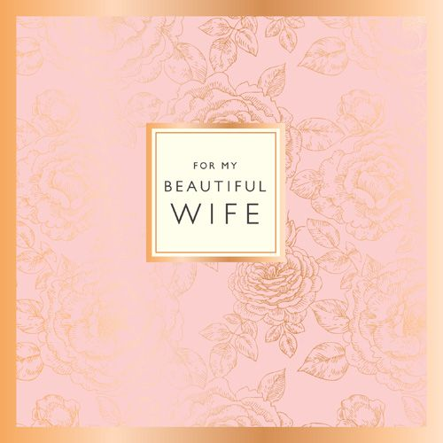 Birthday Card - WIFE - Romantic CARDS - For My BEAUTIFUL WIFE - Birthday CA