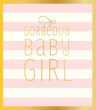 Baby Congratulations Cards - NEW Baby Girl CARDS - GORGEOUS BABY GIRL - Newborn BABY Girl Greeting Cards - BABY Girl CARD - PRETTY Baby Girl CARD