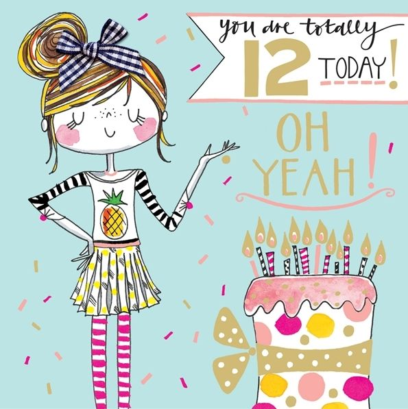 Birthday Quotes For 12 Year Old Daughter: YOU Are TOTALLY 12 Today