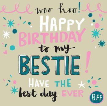 Best Friend Birthday Card - FRIENDSHIP Card - HAPPY Birthday To My BESTIE - BFF - Bestie BIRTHDAY Greeting CARD - Card FOR Teenager