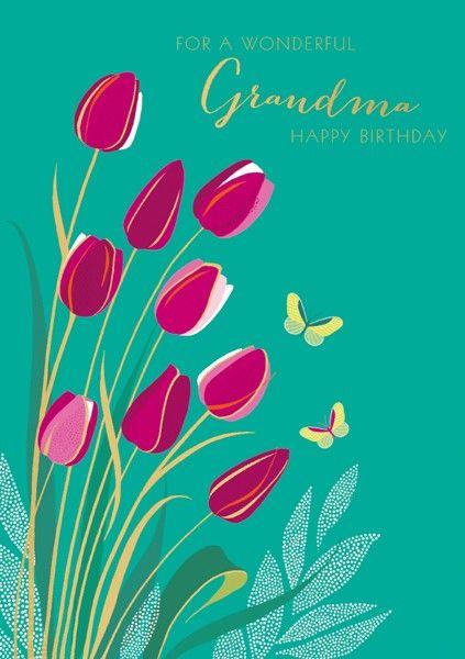Grandma & Nan Birthday Cards - FOR A Wonderful GRANDMA - HAPPY Birthday - B