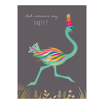 Birthday Card - Humorous BIRTHDAY Card - DID Someone SAY Party - EMU Card -
