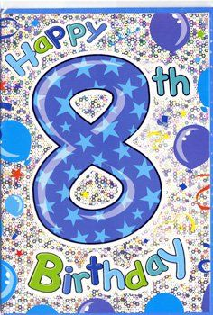8th Birthday Card - HAPPY 8th BIRTHDAY - Children's BIRTHDAY Card - CARD Fo