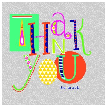 Colourful Thank You Card - Thank You So Much - THANK YOU Card - BRIGHT & Colourful Thank YOU CARD