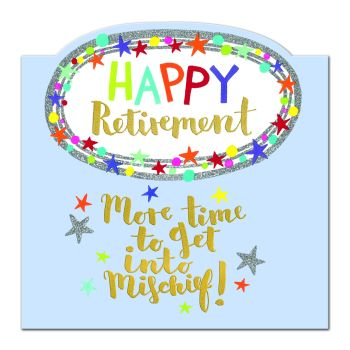 Happy Retirement Card - MORE Time To GET Into MISCHIEF - Funny RETIREMENT Card - RETIREMENT Cards - Retirement CARD For FEMALE - PRETTY Card
