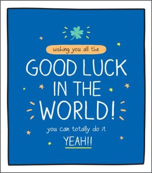 Good Luck Cards - YOU Can TOTALLY Do IT - Good LUCK Greeting CARDS - Good LUCK Wishes Exams - Driving TEST - Job INTERVIEW