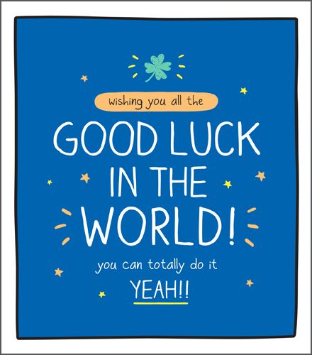 Good Luck Cards - YOU Can TOTALLY Do IT - Good LUCK Greeting CARDS - Good L