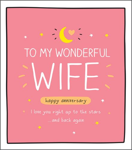 I Love You Right Up To The Stars And Back - ROMANTIC CARD - WONDERFUL Wife