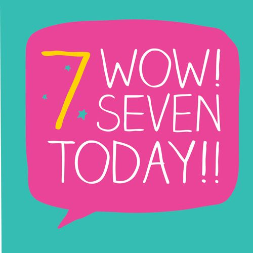 7th Birthday Card - WOW Seven TODAY - Children's BIRTHDAY Cards - CARD For