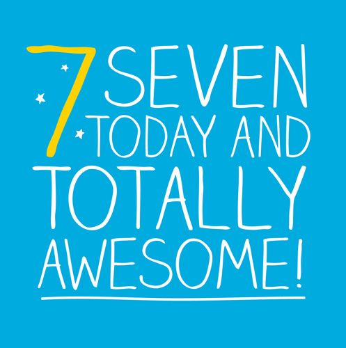 7th Birthday Card - Seven TODAY & Totally AWESOME - Children's BIRTHDAY Car