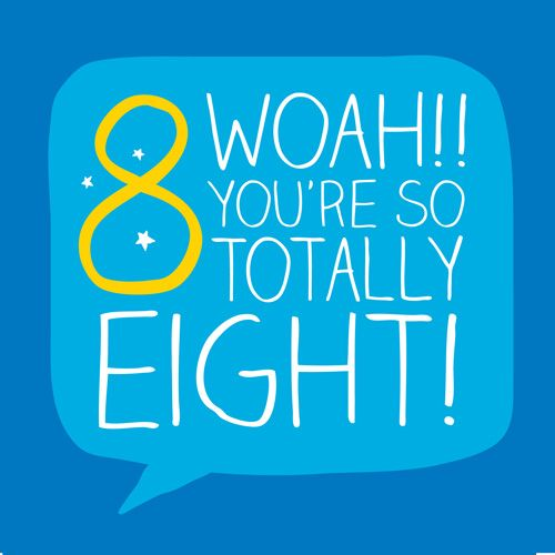 8th Birthday Card - WOAH You're So TOTALLY Eight - Children's BIRTHDAY Card