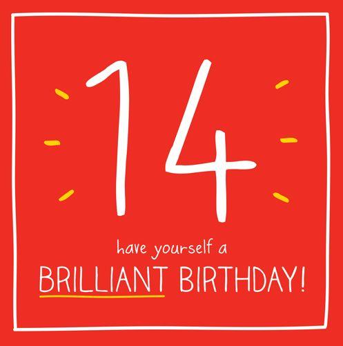 14th Birthday Card - HAVE Yourself A BRILLIANT BIRTHDAY - Birthday GREETING