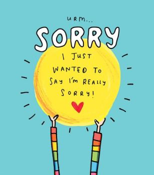 I Just Wanted to Say I'm Really Sorry Card - FUNNY - Cute - SORRY & Apology CARD - Sorry CARD For Friends