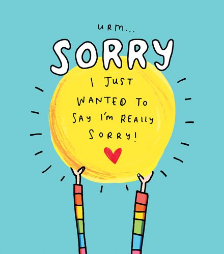 I Just Wanted to Say I'm Really Sorry Card - FUNNY - Cute - SORRY & Apology