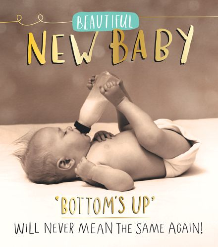 New Baby Cards - BOTTOMS UP Will NEVER Mean The SAME Again - FUNNY New BABY