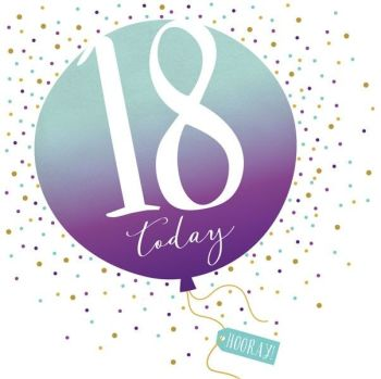 18th Birthday Card - SPARKLY & Glittery Birthday CARD - 18 Today HOORAY - Confetti Balloon DESIGN Card - MILESTONE Birthday - CARD For HER