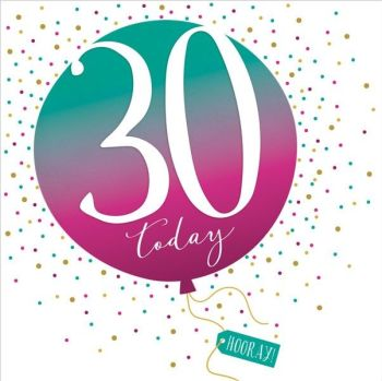 30th Birthday Card - SPARKLY & Glittery Birthday CARD - 30 Today HOORAY - Confetti Balloon DESIGN Card - MILESTONE Birthday - CARD For HIM - Her