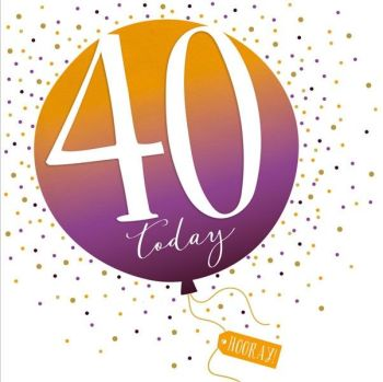40th Birthday Card - SPARKLY & Glittery Birthday CARD - 40 Today HOORAY - Confetti Balloon DESIGN Card - MILESTONE Birthday - CARD For HIM - Her