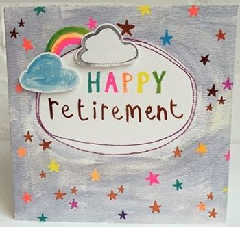 Retirement Cards - HAPPY Retirement - Stars & RAINBOW Retirement CARD - Female RETIREMENT Card For TEACHER - Nurse - WORK Colleague - COWORKER - Gran