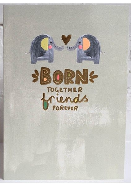 New Twins & Twin Birth Cards - BORN Together FRIENDS Forever - Cards For TW
