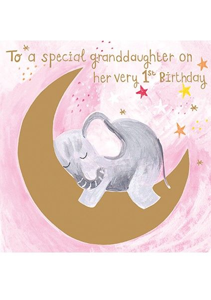 1st Birthday Granddaughter - To A SPECIAL Granddaughter On HER Very 1st BIR