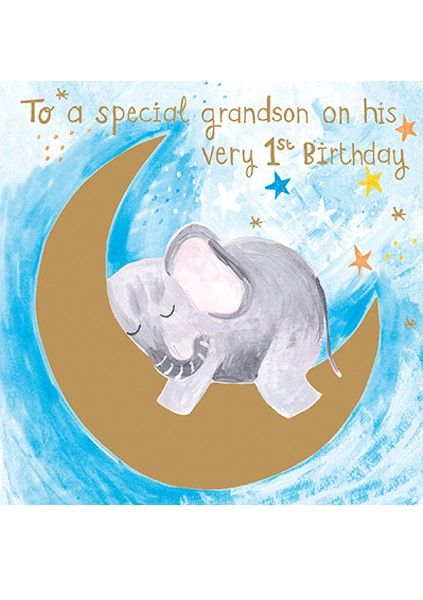 1st Birthday Grandson - To A SPECIAL Grandson On HIS Very 1st BIRTHDAY - Ag