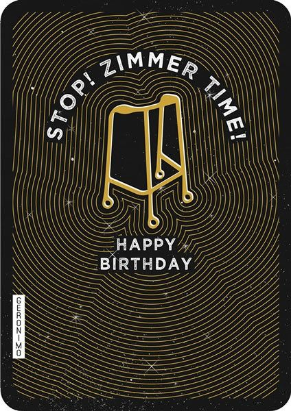 Funny Old Man Birthday Cards - ZIMMER Time - GETTING Old CARD - MALE Birthd