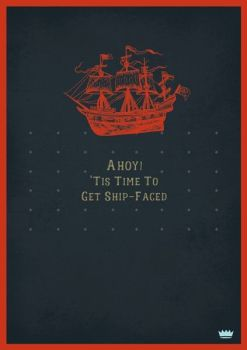 Male Birthday Cards - AHOY - Get SHIP Faced - FUNNY Cards - BANTER Cards - DRUNK Birthday CARD - Drinking BIRTHDAY Card - Birthday Card FOR Boyfriend