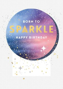 Birthday Card - Born To SPARKLE - Happy BIRTHDAY Greeting CARD - Sparkly STARS Birthday CARD - Pretty BIRTHDAY Card For DAUGHTER - Sister