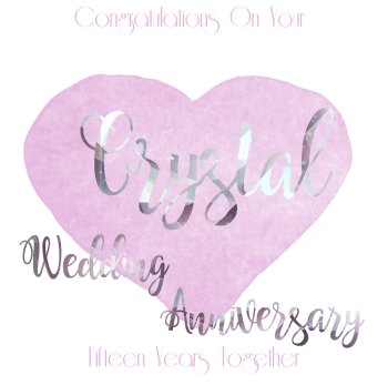 Handmade - Anniversary Cards - 15 YEAR Wedding Anniversary - Crystal - CONGRATULATIONS - WEDDING Anniversary Card - Anniversary CARDS For PARENTS