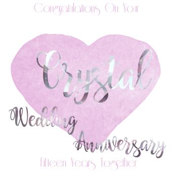 15th WEDDING ANNIVERSARY CARD - Crystal - ANNIVERSARY Card - WEDDING Anniversary Card