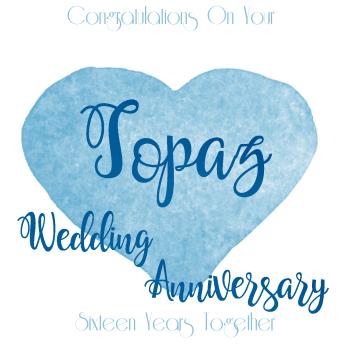 16th WEDDING ANNIVERSARY CARD - Topaz - ANNIVERSARY Card - WEDDING Anniversary Card
