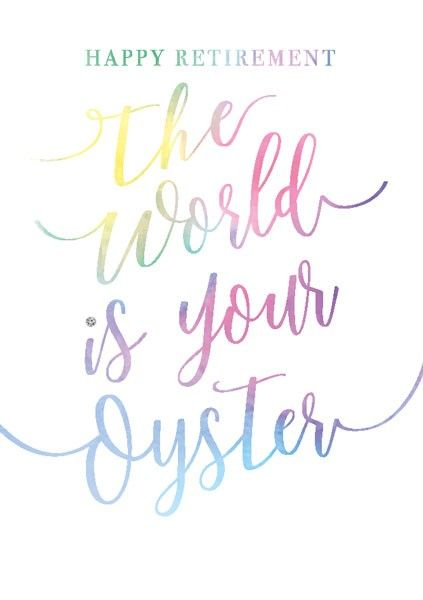 Retirement Cards - THE World is Your OYSTER - FUNNY Retirement Cards - LEAV