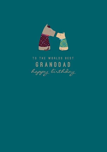 Grandad Birthday Cards - To THE Worlds BEST Grandad - HAPPY Birthday Granda