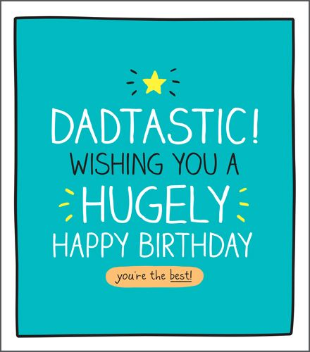 Dad Birthday Cards - YOU'RE The BEST - DADTASTIC - Birthday CARDS For DAD -