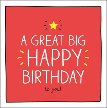 A Great Big Happy Birthday To You - BIRTHDAY Cards - FUN Birthday CARD - Happy BIRTHDAY Card - GORGEOUS Orange BIRTHDAY Card