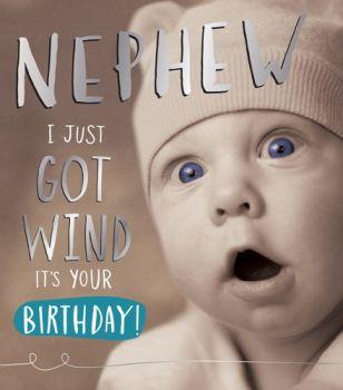 Funny Birthday Cards For Nephew - Nephew BIRTHDAY Cards - JUST Got WIND - Funny BIRTHDAY Cards - MALE Birthday CARDS - Card FOR Nephew - Birthday CARD