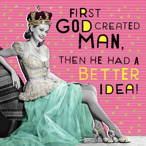 Birthday Card for Her - Feminist Card - FIRST GOD CREATED MAN - Retro Card